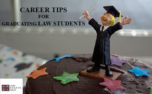 Career Tips for Graduating Law Students