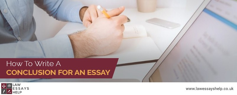 How To Write A Conclusion For An Essay?